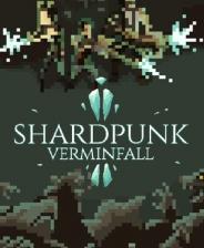 Shardpunk:Verminfall